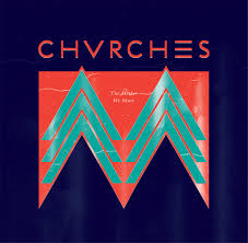 "From amateur status to Sirius XMU's most played: Chvrches and ""The Mother We Share"""