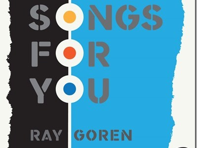 "Ray Goren releases new album, ""Songs for You"""