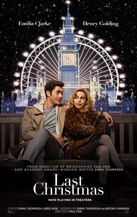 Last+Christmas%27s+movie+poster.+This+movie+was+charming+and+cute%2C+a+perfect+movie+for+a+cold+winter+afternoon.
