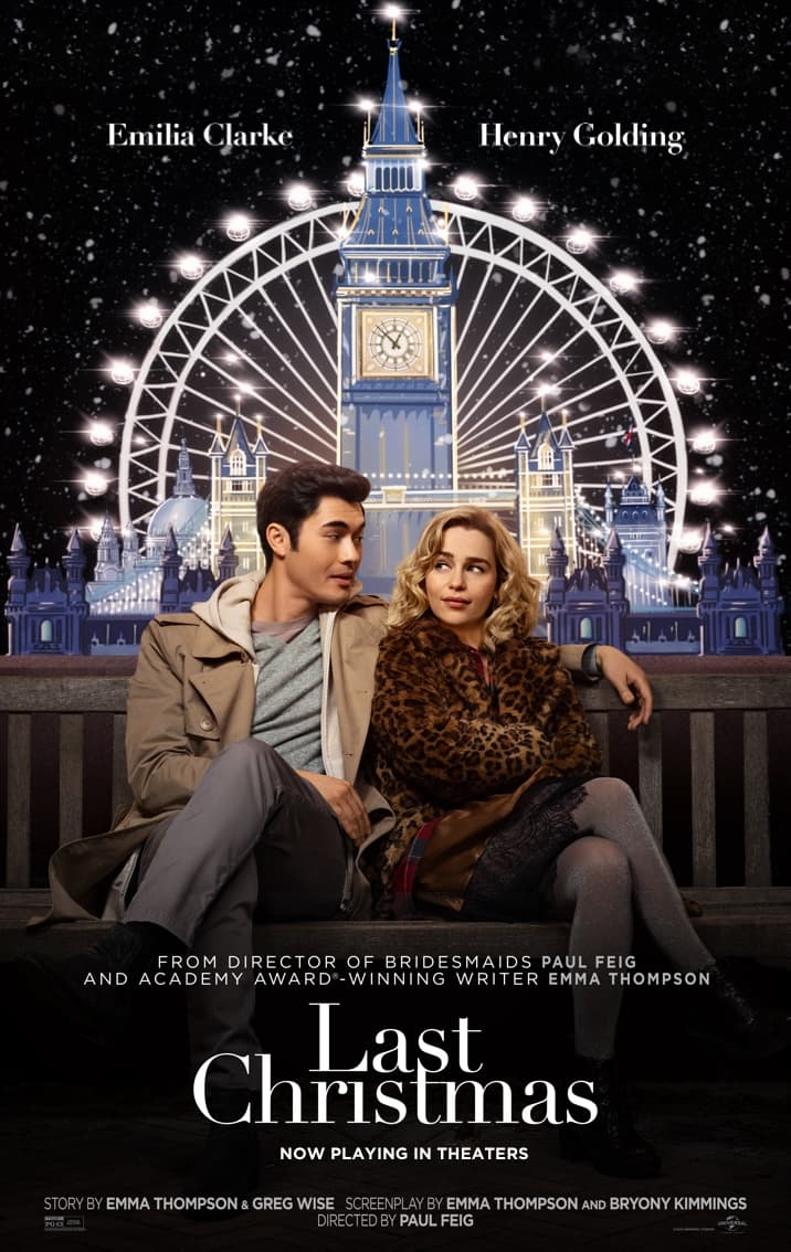 Last Christmas's movie poster. This movie was charming and cute, a perfect movie for a cold winter afternoon.