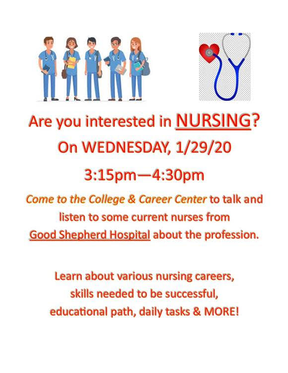 On Wednesday, January 29th. students will have the opportunity to attend a nursing career night at the high school. In collaboration with Good Shepard Hospital, students can learn more about the profession and how to start pursuing nursing early.